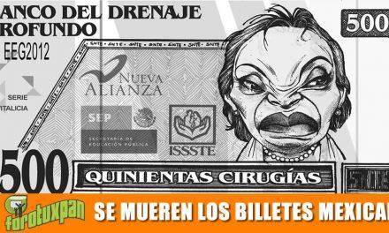 La Muerte de los Billetes Mexicanos
