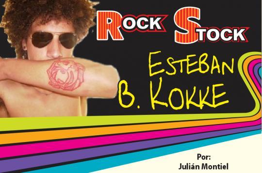 ROCK STOCK-ESTEBAN B. KOKKE