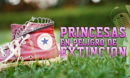 Princesas en peligro de extinción