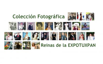 Colección Fotográfica de Reinas de la Feria Tuxpeña