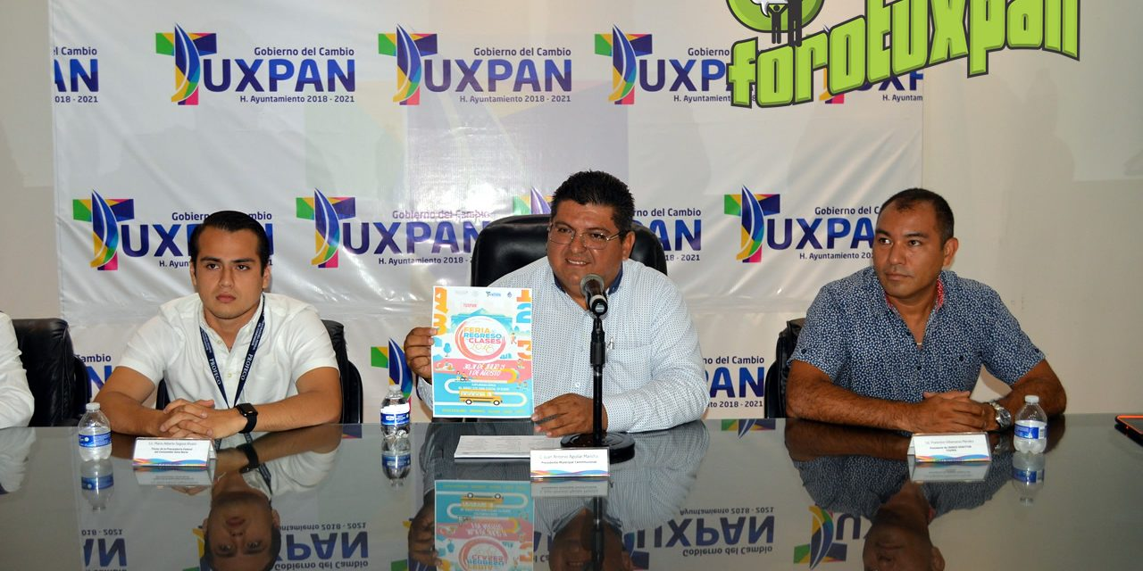 "Presentan ""Feria de Regreso a Clases 2018"""
