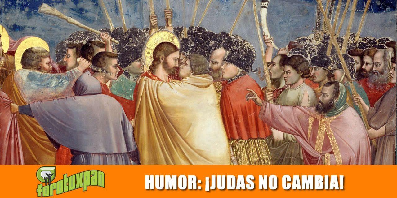 ¡Judas no CAMBIA!