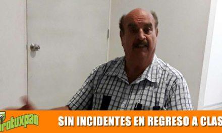 SIN INCIDENTES EN REGRESO A CLASES
