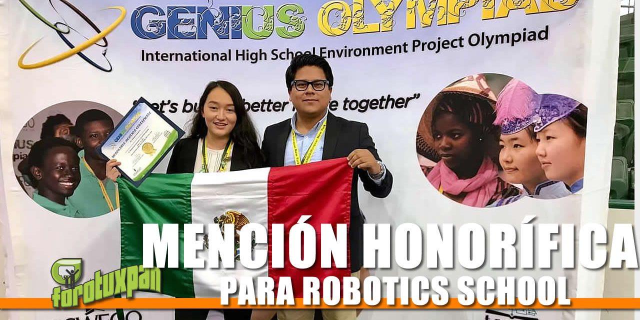 ¡MENCIÓN HONORÍFICA PARA ROBOTICS SCHOOL!
