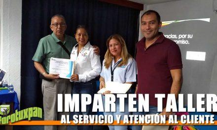 IMPARTEN TALLER AL SERVICIO Y ATENCIÓN AL CLIENTE