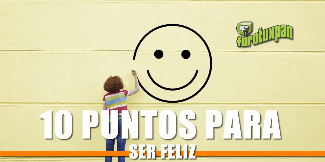 10 puntos para ser feliz