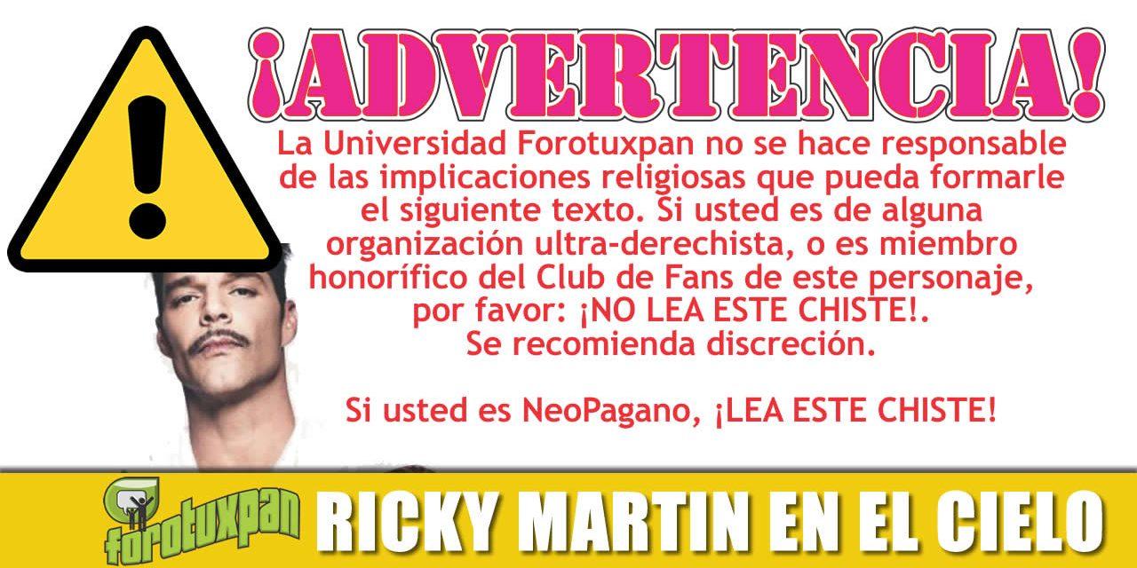 Ricky Martin EN EL CIELO