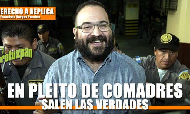 EN PLEITO DE COMADRES, SALEN LAS VERDADES