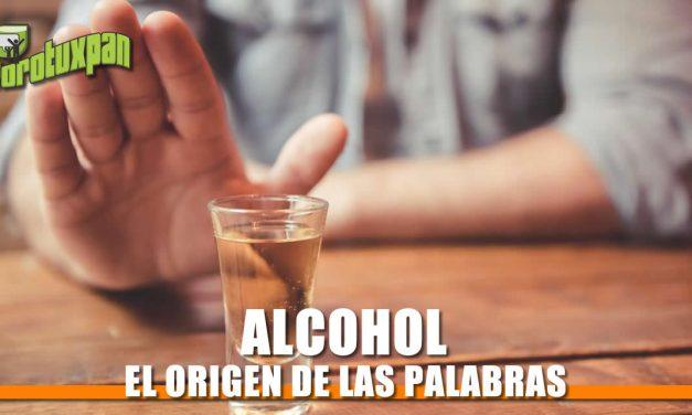 El origen de la palabra «ALCOHOL»