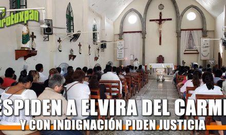 Despiden a Elvira del Carmen y con dolor piden JUSTICIA