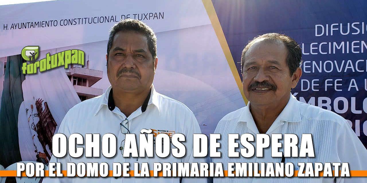 8 AÑOS DE ESPERA POR EL DOMO DE LA PRIMARIA EMILIANO ZAPATA