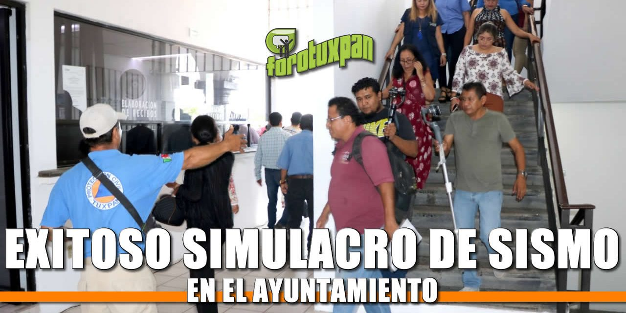 Exitoso Simulacro de SISMO en el Ayuntamiento