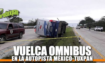 VUELCA OMNIBUS DE MÉXICO EN LA AUTOPISTA MÉXICO-TUXPAN