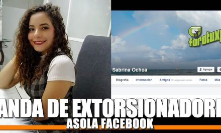 Banda de EXTORSIONADORES asola Facebook
