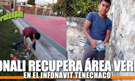 CONALI recupera área verde en Infonavit Tenechaco
