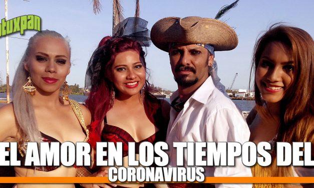El Amor en los Tiempos del CORONAVIRUS