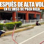 MUERE DESPUÉS DE ALTA VOLUNTARIA EN EL IMSS DE POZA RICA