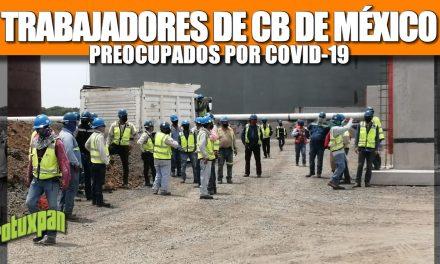Trabajadores de la empresa CBM preocupados por COVID-19