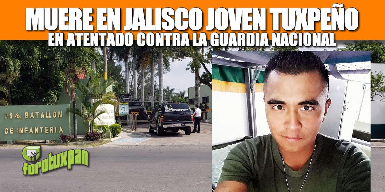 Muere en Jalisco joven Tuxpeño en atentado contra la Guardia Nacional