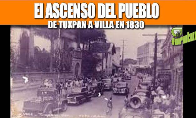 EL ASCENSO DEL PUEBLO DE TUXPAN A VILLA EN 1830