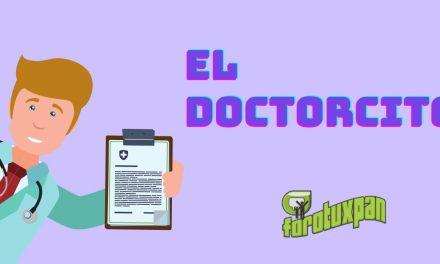 El Doctorcito…