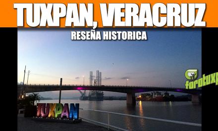 TUXPAN, VERACRUZ, RESEÑA HISTORICA