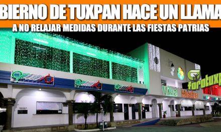 GOBIERNO DE TUXPAN HACE UN LLAMADO A NO RELAJAR MEDIDAS DURANTE LAS FIESTAS PATRIAS.