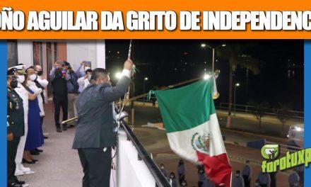 TOÑO AGUILAR DA GRITO VIRTUAL DE INDEPENDENCIA