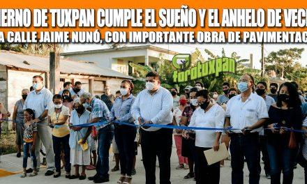 GOBIERNO DE TUXPAN CUMPLE EL SUEÑO Y EL ANHELO DE VECINOS DE LA CALLE JAIME NUNÓ, CON IMPORTANTE OBRA DE PAVIMENTACIÓN