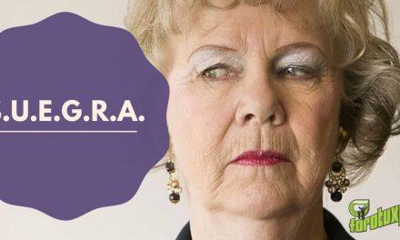 S.U.E.G.R.A. (Sindicato Unión Estatal De Grotescas y Rabiosas Ancianas)