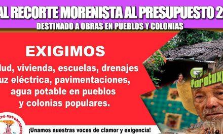 NO AL RECORTE MORENISTA AL PRESUPUESTO 2021 DESTINADO A OBRAS EN PUEBLOS Y COLONIAS