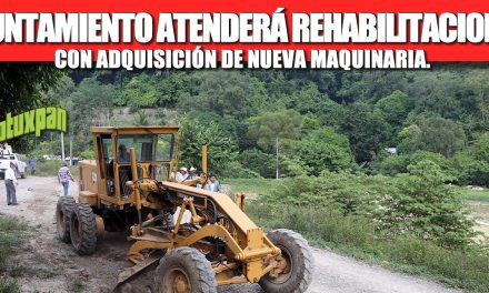 AYUNTAMIENTO ATENDERÁ REHABILITACIONES CON ADQUISICIÓN DE NUEVA MAQUINARIA.