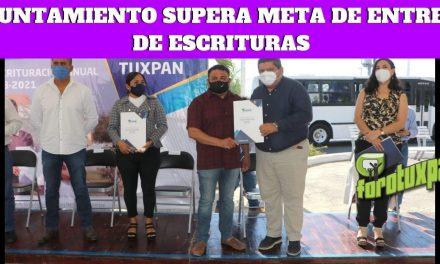 AYUNTAMIENTO SUPERA META DE ENTREGA DE ESCRITURAS