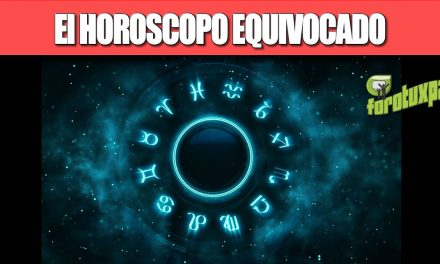 El HOROSCOPO EQUIVOCADO