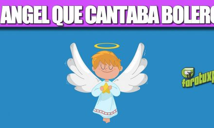 EL ANGEL QUE CANTABA BOLEROS