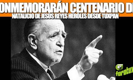 Conmemorarán centenario de natalicio de Jesús Reyes Heroles desde Tuxpan