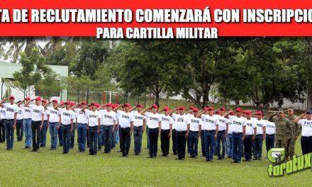 JUNTA DE RECLUTAMIENTO COMENZARÁ CON INSCRIPCIONES PARA CARTILLA MILITAR