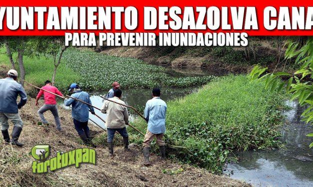 AYUNTAMIENTO DESAZOLVA CANAL PARA PREVENIR INUNDACIONES