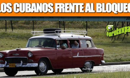 LOS CUBANOS FRENTE AL BLOQUEO