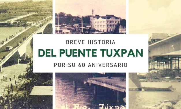 Historia del Puente Tuxpan