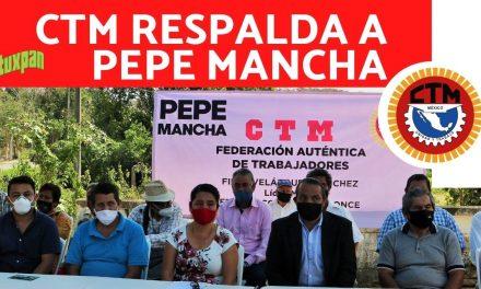 LA CTM DE TUXPAN RESPALDA A PEPE MANCHA EN SU CAMINO A LA ALCALDIA