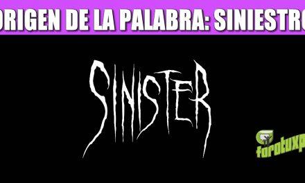 ORIGEN DE LA PALABRA: SINIESTRO