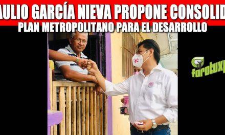BRAULIO GARCÍA NIEVA PROPONE CONSOLIDAR PLAN METROPOLITANO PARA EL DESARROLLO