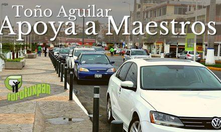 Toño Aguilar Apoya a maestros