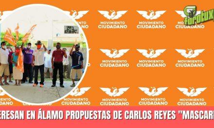 INTERESAN EN ÁLAMO PROPUESTAS DE CARLOS REYES «MASCAREÑAS»