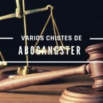 VARIOS CHISTES DE ABOGANGSTERS