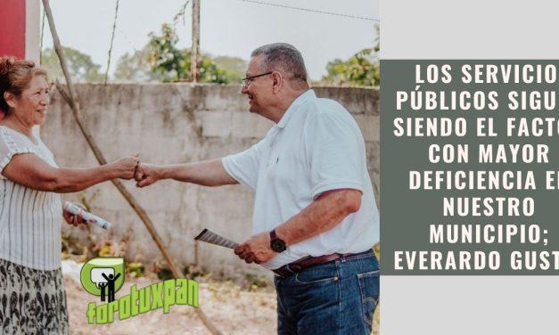 LOS SERVICIOS PÚBLICOS SIGUEN SIENDO EL FACTOR CON MAYOR DEFICIENCIA EN NUESTRO MUNICIPIO; EVERARDO GUSTIN