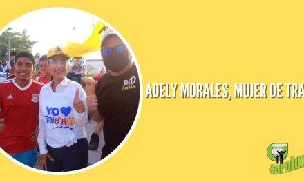ADELY MORALES, MUJER DE TRABAJO