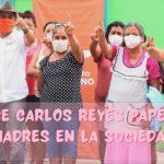 RECONOCE CARLOS REYES PAPEL DE LAS MADRES EN LA SOCIEDAD