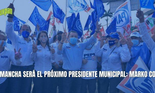 PEPE MANCHA SERÁ EL PRÓXIMO PRESIDENTE MUNICIPAL: MARKO CORTÉS